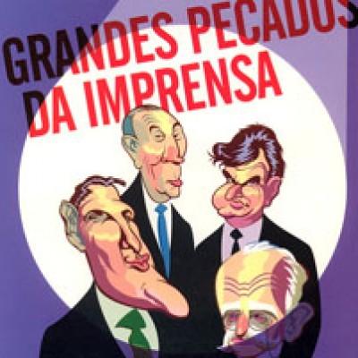 Grandes pecados da imprensa (2000)