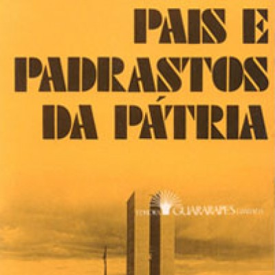 Pais e padrastos da pátria (1980)