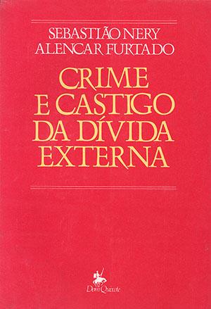 Crime e castigo da dívida externa