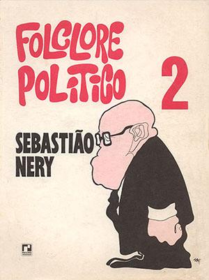 Folclore Político II