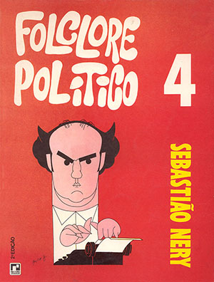 Folclore Político IV